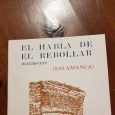 Libros de segunda mano: EL HABLA DE EL REBOLLAR ANGEL IGLESIAS OVEJERO. Lote 169789665