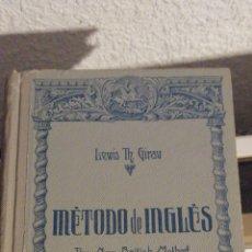 Libros de segunda mano: MÉTODO DE INGLÉS DE LEWIS TH. GIRAU 1950. Lote 170981089