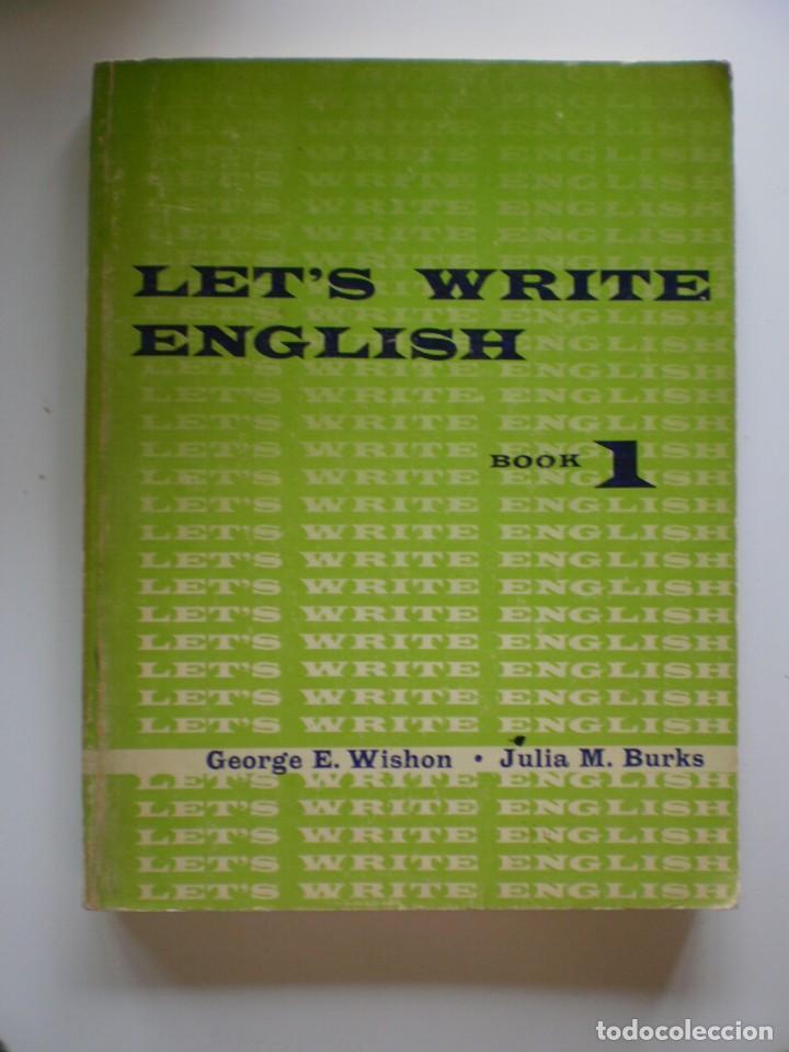 LET'S WRITE ENGLISH (Libros de Segunda Mano - Cursos de Idiomas)