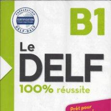 Libros de segunda mano: LE DELF B1. 100% RÉUSSITE. CON CD. Lote 218062242