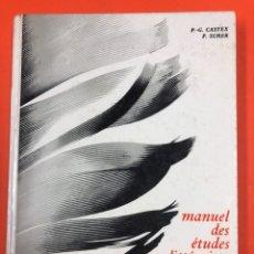 Libros de segunda mano: MANUEL DES ETUDES LITTERAIRES FRANÇAISES - XIX SIECLE - CASTEX Y SURER - HACHETTE 1966. Lote 173595437