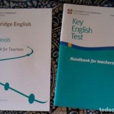 Libros de segunda mano: KEY FOR SCHOOLS + KEY ENGLISH TEST HANDBOOK FOR TEACHERS. Lote 173597484