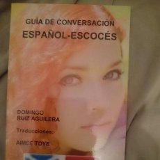 Libros de segunda mano: GUÍA DE CONVERSACIÓN ESPAÑOL-ESCOCÉS. Lote 173599482