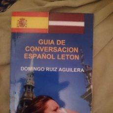 Libros de segunda mano: GUÍA DE CONVERSACIÓN ESPAÑOL LETON. Lote 173599542