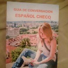 Libros de segunda mano: GUÍA DE CONVERSACIÓN ESPAÑOL CHECO. Lote 173599607