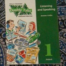 Libros de segunda mano: DOUBLE TAKE 1 LISTENING AND SPEAKING JOANNE COLLIE. Lote 173855585