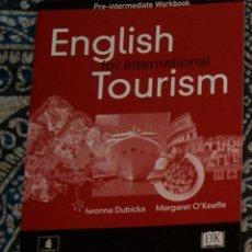 Libros de segunda mano: ENGLISH FOR INTERNATIONAL TOURISM PRE-INTERMEDIATE WORKBOOK . Lote 173864637