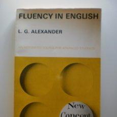 Libros de segunda mano: FLUENCY IN ENGLISH. Lote 174126853