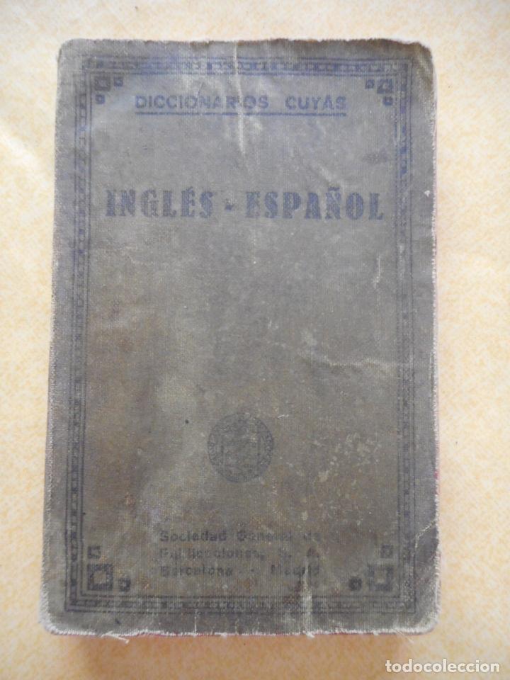 Libros de segunda mano: Lote dos diccionarios de inglés -Iter y Cuyás- 1943 y 1927. Editoriales Sopena y Cuyás. Buen estado - Foto 3 - 174326638