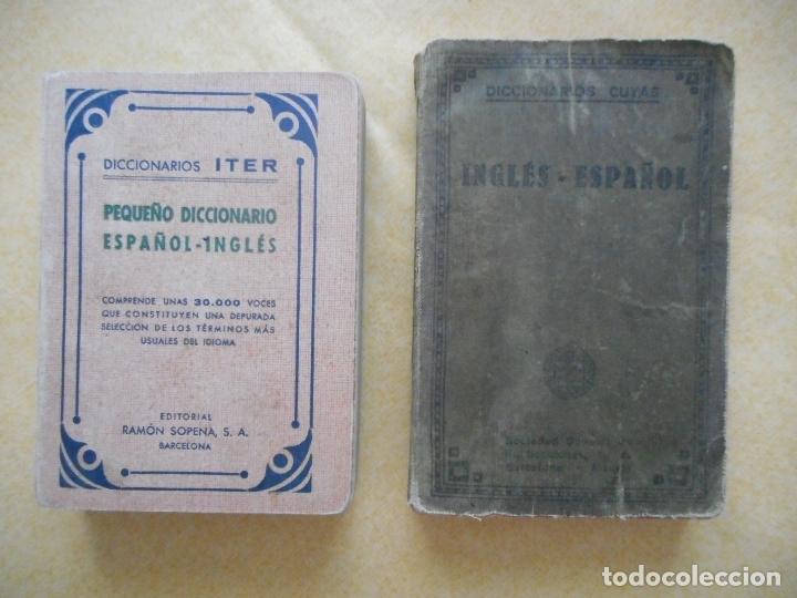 LOTE DOS DICCIONARIOS DE INGLÉS -ITER Y CUYÁS- 1943 Y 1927. EDITORIALES SOPENA Y CUYÁS. BUEN ESTADO (Libros de Segunda Mano - Cursos de Idiomas)