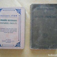 Libros de segunda mano: LOTE DOS DICCIONARIOS DE INGLÉS -ITER Y CUYÁS- 1943 Y 1927. EDITORIALES SOPENA Y CUYÁS. BUEN ESTADO. Lote 174326638