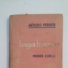 Libros de segunda mano: METODO PERRIER DE LENGUA FRANCESA. PRIMER CURSO. TDK41. Lote 174556895