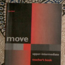 Libros de segunda mano: MOVE UPPER INTERMEDIATE TEACHER'S BOOK . Lote 174979864