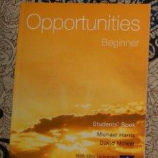 Libros de segunda mano: OPPORTUNITIES BEGGINER STUDENT'S BOOK . Lote 174986829