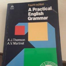 Libros de segunda mano: A PRACTICAL ENGLISH GRAMMAR / FOURTH EDITION / A.J.THOMSON , A.V.MARTINET / OXFORD UNIVERSITY PRESS. Lote 175196757