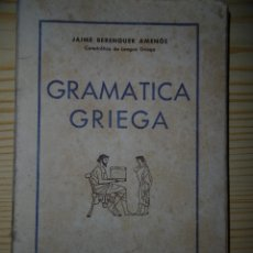 Libros de segunda mano: GRAMATICA GRIEGA-JAIME BERENGUER AMENOS. Lote 175907983