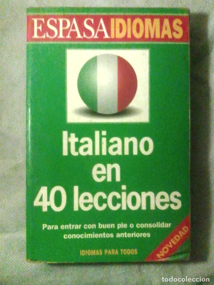 ITALIANO EN 40 LECCIONES - VV.AA. - ESPASA / IDIOMAS / (Libros de Segunda Mano - Cursos de Idiomas)