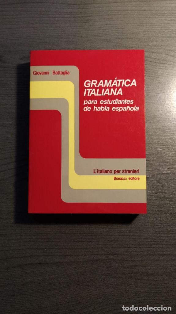 GRAMATICA ITALIANA PARA ESTUDIANTES DE HABLA ESPAÑOLA . - GIOVANNI BATTAGLIA. BONACCI EDITORE (Libros de Segunda Mano - Cursos de Idiomas)