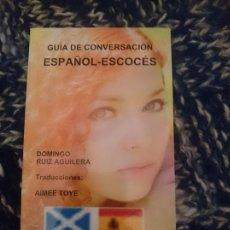 Libros de segunda mano: GUÍA DE CONVERSACIÓN ESPAÑOL-ESCOCÉS. Lote 177708432