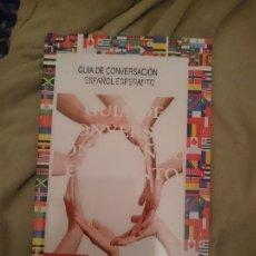 Libros de segunda mano: GUÍA DE CONVERSACIÓN ESPAÑOL-ESPERANTO. Lote 177708588