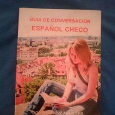 Libros de segunda mano: GUÍA DE CONVERSACIÓN ESPAÑOL-CHECO. Lote 177708995