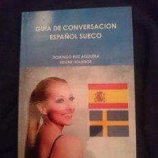 Libros de segunda mano: GUÍA DE CONVERSACIÓN ESPAÑOL-SUECO. Lote 177709090