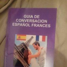 Libros de segunda mano: GUÍA DE CONVERSACIÓN ESPAÑOL-FRANCES. Lote 177709122