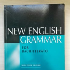 Libros de segunda mano: NEW ENGLISH GRAMMAR FOR BACHILLERATO CON CD. Lote 177755920