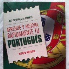 Libros de segunda mano: A. DUARTE, M.ª CRISTINA - APRENDE Y MEJORA RÁPIDAMENTE TU PORTUGUÉS (INCLUYE CD). Lote 76602735