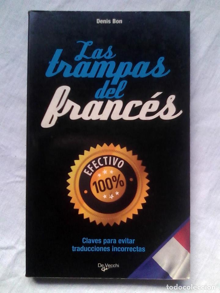 LAS TRAMPAS DEL FRANCÉS - DENIS BON (DE VECCHI, 2009) (Libros de Segunda Mano - Cursos de Idiomas)