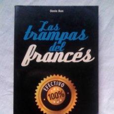 Libros de segunda mano: LAS TRAMPAS DEL FRANCÉS - DENIS BON (DE VECCHI, 2009). Lote 177837722