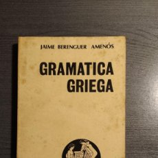 Libros de segunda mano: GRAMÁTICA GRIEGA. JAIME BERENGUER AMENÓS, BOSCH . Lote 178307551