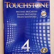 Libros de segunda mano: TOUCHSTONE 4. STUDENT'S BOOK. (ED. CAMBRIDGE UNIVERSITY PRESS) - MCCARTHY, MICHAEL - MCCARTEN, JEAN. Lote 179160362