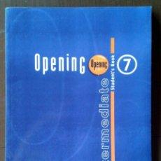 Libros de segunda mano: CURSO DE INGLÉS ENGLISH OPENING SCHOOL INTERMEDIATE TOMO 7 STUDENT'S BOOK. Lote 179329231