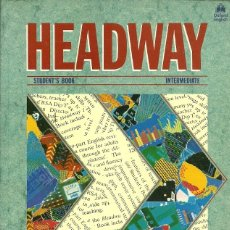 Libros de segunda mano: HEADWAY STUDENT'S BOOK INTERMIEDATE. Lote 180139238