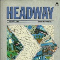 Libros de segunda mano: HEADWAY STUDENT'S BOOK UPPER INTERMIEDATE JOHN LIZ SOARS. Lote 180139320