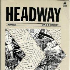 Libros de segunda mano: HEADWAY WORKBOOK UPPER INTERMIEDATE. Lote 180139373
