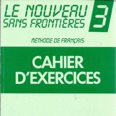 Libros de segunda mano: LE NUVEAU SANS FRONTIERES 3. Lote 180139876