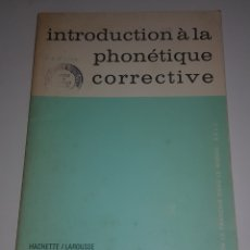Libros de segunda mano: FRANCES - HACHETTE - INTRODUCTION A LA PHONETIQUE CORRECTIVE - TDK97. Lote 180298181