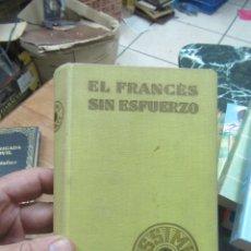 Libros de segunda mano: EL FRANCÉS SIN ESFUERZO, A. CHEREL. L.11649-1163. Lote 180841206