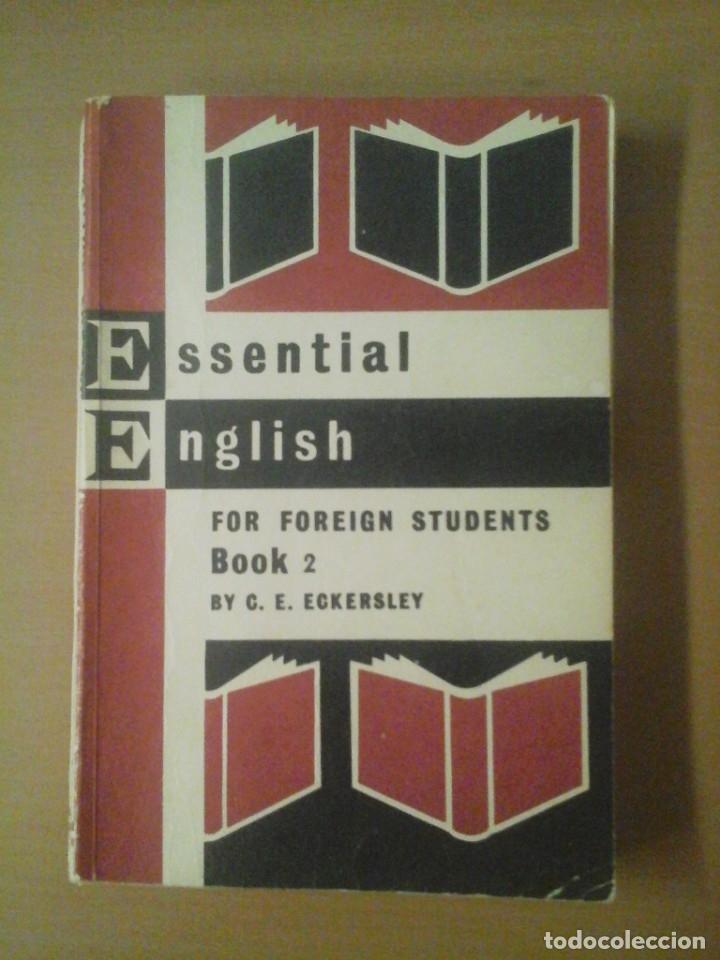 ESSENTIAL ENGLISH. FOR FOREIGN STUDENTS, BOOK 2 (Libros de Segunda Mano - Cursos de Idiomas)