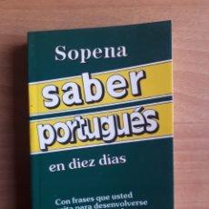 Libros de segunda mano: SABER PORTUGUÉS EN DIEZ DIAS. Lote 182138887