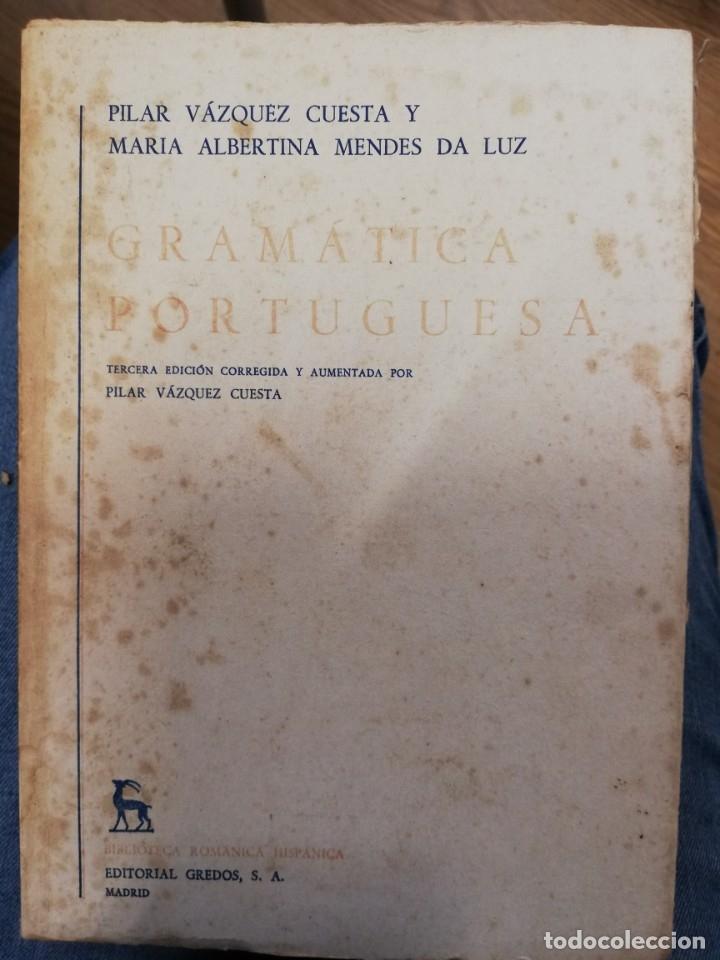 GRAMÁTICA PORTUGUESA. VOL II. PILAR VÁZQUEZ Y MARÍA ALBERTINA MENDES (Libros de Segunda Mano - Cursos de Idiomas)