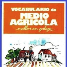 Libri di seconda mano: MELLOR EN GALEGO. VOCABULARIO DO MEDIO AGRICOLA. XUNTA DE GALICIA. LINGUA.. Lote 182855002