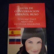 Libros de segunda mano: GUÍA DE CONVERSACIÓN ESPAÑOL-RUSO. Lote 182990102
