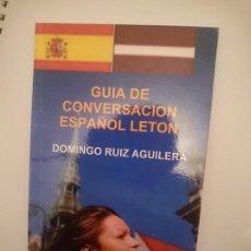 Libros de segunda mano: GUÍA DE CONVERSACIÓN ESPAÑOL-LETON. Lote 182990157