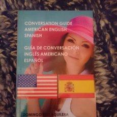Libros de segunda mano: GUÍA DE CONVERSACIÓN ESPAÑOL - INGLES AMERICANO. Lote 182990198