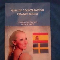 Libros de segunda mano: GUÍA DE CONVERSACIÓN ESPAÑOL - SUECO. Lote 182990325