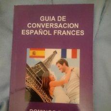 Libros de segunda mano: GUÍA DE CONVERSACIÓN ESPAÑOL - FRANCES. Lote 182990352