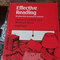 Libros de segunda mano: EFFECTIVE READING STUDENT'S BOOK - READING SKILLS FOR ADVANCED STUDENTS - LIBRO TEXTO INGLÉS. Lote 183672723